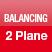 2 PLANE BALANCING